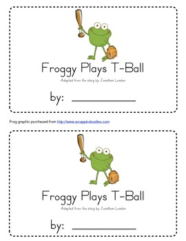 Froggy Plays T-Ball Emergent Reader