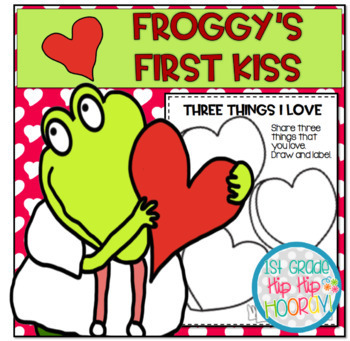 Froggy's First Kiss...Literacy Activities and Crafts