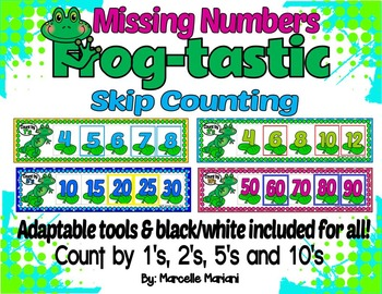 Frogs- SKIP COUNTING and COUNT ON by 1's, 2's, 5's and 10'