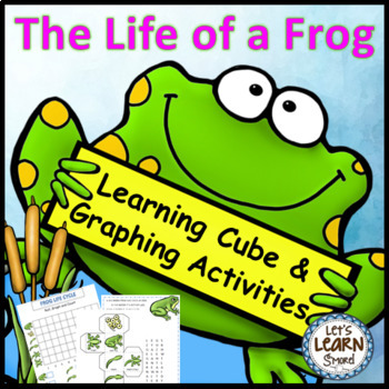 Frogs Life Cycle Math, Learning Cube, Roll, Graph and Coun