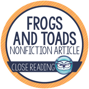 Frogs and Toads: Nonfiction Article and Activities - Print