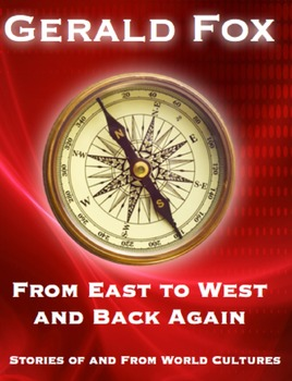 From East to West and Back Again