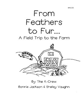 From Feathers to Fur... A Field Trip to the Farm