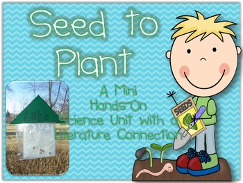 From Seed To Plant {Hands-on Science Unit with Literature