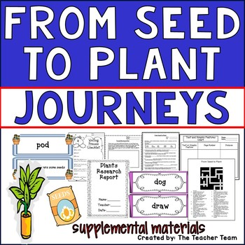 From Seed to Plant Journeys 2nd Grade Supplemental Materials