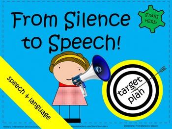 From Silence to Speech - speech development guidance with