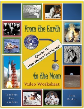 From the Earth to the Moon Worksheet -- Episode 11 -- The