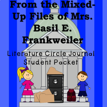 From the Mixed-Up Files of Mrs. Basil E. Frankweiler Liter