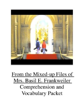 From the Mixed Up Files of Mrs. Basil E.  Frankweiler Comp