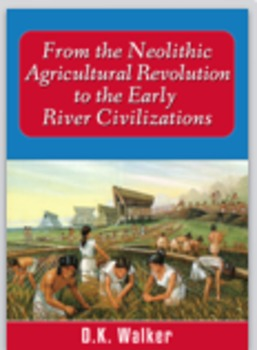 From the Neolithic Agricultural Revolution to the Early Ri