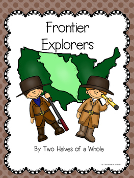 Frontier Explorers: Common Core Aligned (Domain 11)