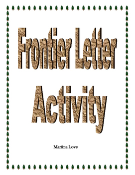 Frontier Letter Activity with printable and student instru