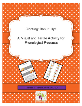 Fronting: Back It Up! A Visual and Tactile Activity for Ph