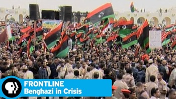 Benghazi in Crisis (Frontline) VideoNotes Viewing Guide Qu