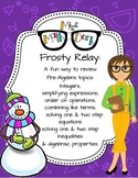 Frosty Relay: A fun way to review integers, expressions, p