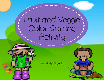 Fruit & Veggie Color Sorting Activity