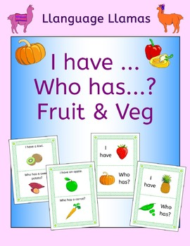 Fruit and Vegetables 'I have ... Who has...? Game for ESL,