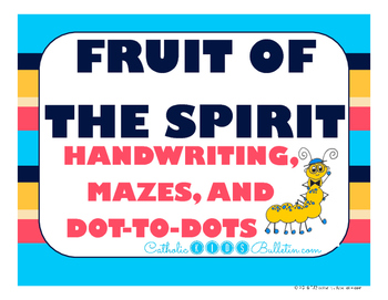 Fruit of the Spirit: Handwriting, Mazes, and Dot-to-dots
