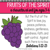 Fruit of the Spirit, Bible Sunday School Unit