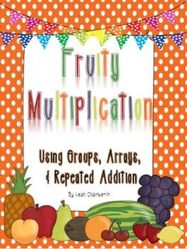 Fruity Multiplication