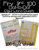 Fry 3rd 100 Sight Word Practice Sheets: Dot to Dot and Sta