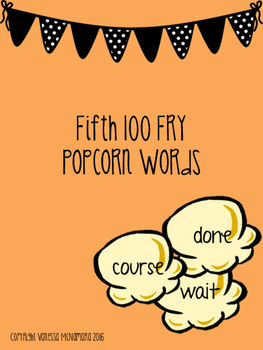 Fry Fifth 100 Hundred Popcorn Words