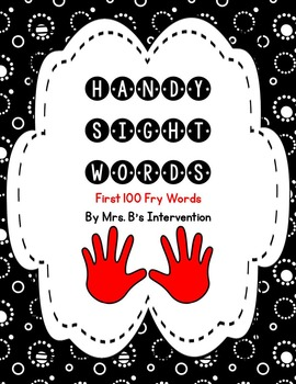 Fry First 100 Words: Handy Sight Words