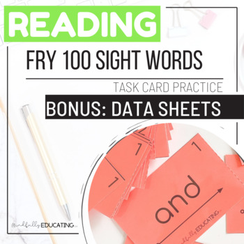 Fry First Hundred Sight Words--Task Cards