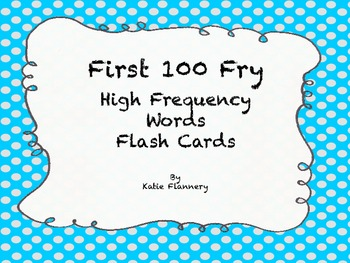 Fry Flash Cards (First 100)