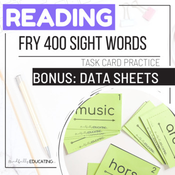 Fry Fourth Hundred Sight Words--Task Cards