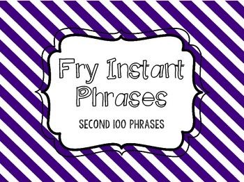 Fry Instant Phrases Second 100 Phrases Word Lists