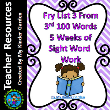 Fry List 3 from Third 100 Words 5 Weeks of Sight Word Work