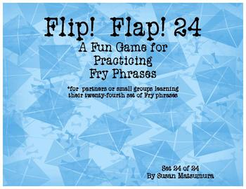 Fry Phrases Reading Game:  Flip! Flap! 24