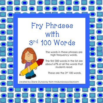 Fry Phrases with 3rd 100 Words