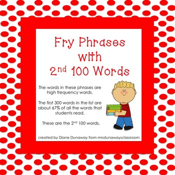 Fry Phrases with 2nd 100 Words