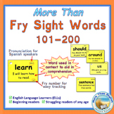 More Than SIGHT WORDS for Fluency AND Comprehension 101-200