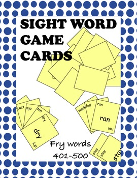 Fry Sight Words 401 through 500 Game Cards
