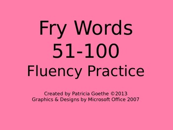 Fry Sight Words 51-100 Fluency Practice Powerpoint