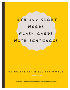 Fry Fifth Hundred Words - Flash Cards With Sentences