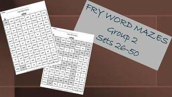 Fry Words Mazes ~ Words 26-50  Group 2