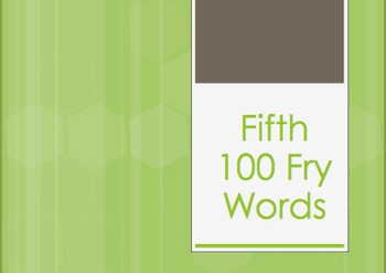 Fry Words Fifth 100 Power Point