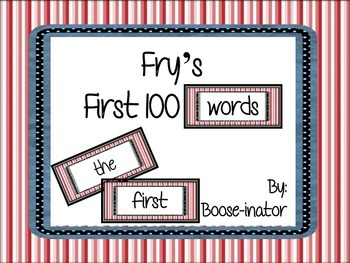 Fry Words - First 100