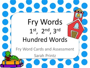 Fry Words - First, Second, Third 100 Word Cards