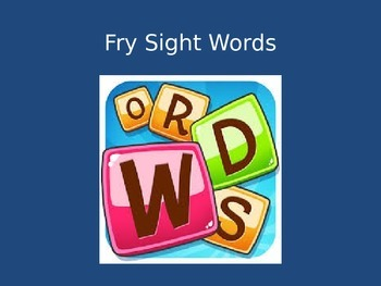 Fry Words PowerPoint (1,000 Words)