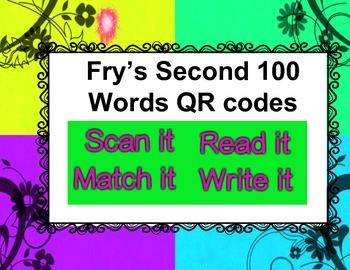 Fry Words Second 100 QR codes - Scan, Read, Match, Write