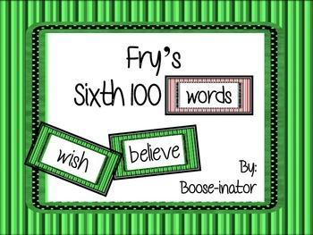 Fry Words - Sixth 100