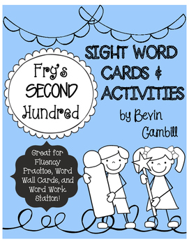Fry's Second Hundred Sight Word Cards and Activities