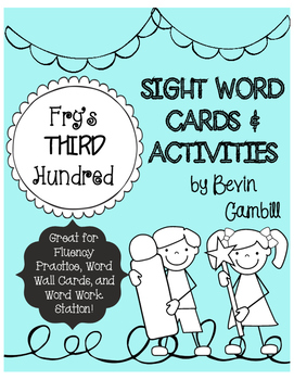 Fry's Third Hundred Sight Word Cards and Activities