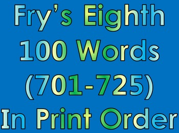 Fry's Eighth 100 Words in Print Order PowerPoint/Flash Car