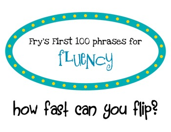 Fry's First 100 Fast Phrases for Fluency